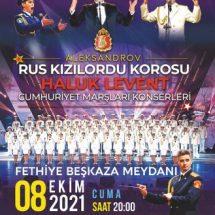 Kızılordu Korosu Ve Haluk Levent Konseri Fethiye'de ÜCRETSİZ Gerçekleştirilecek